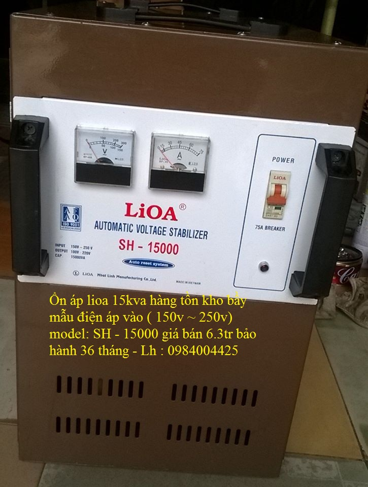ỔN ÁP LIOA 15KVA MODEL SH - 15000 HÀNG TỒN KHO