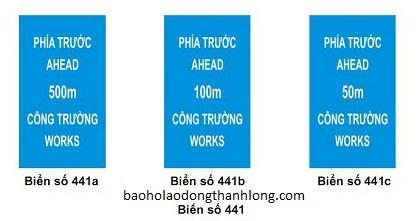 BIỂN BÁO HIỆU PHÍA TRƯỚC CÓ CÔNG TRƯỜNG THI CÔNG 441(A,B,C)