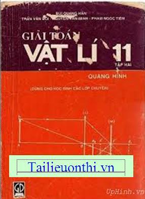 Giải toán vật lý 11 tập 2 - Bùi Quang Hân