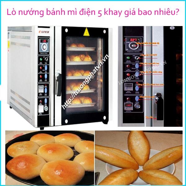 Lò nướng bánh mì điện 5 khay được bán với giá 34 triệu đồng