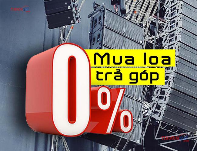 Trả góp 0% khi mua loa kéo