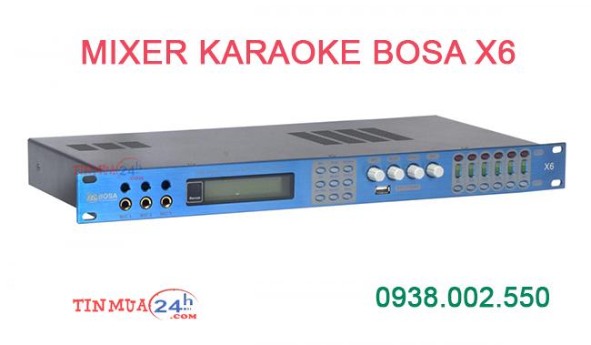 Mixer Karaoke Chính hãng Bosa X6