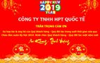 Công ty TNHH HPT Quốc Tế thông báo lịch nghỉ Tết Nguyên Đán năm 2019
