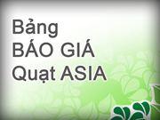 Bảng báo giá quạt asia
