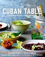 Món Cuba - The Cuban Table: A Celebration of Food, Flavors, and History