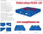 Pallet nhựa PL09-LK loại 1 mặt 4 đường nâng