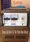 Dùng LiOA 5kVA Có Tốn Thêm Điện Không?