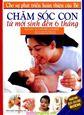 Chăm sóc con từ mới sinh đến 6 tháng sách Trí Việt