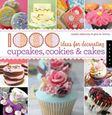 Sách hình mẫu trang trí bánh bông lan cupcake, bánh qui cookies và các loại bánh kem - 1000 ideas for decorating cupcakes, cookies & cakes
