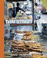 Sách dạy nấu món Thái - Thai Street Food của David Thompson