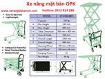 Xe nâng mặt bàn hiệu OPK - Nhật Bản  tải trọng nâng 250 Kg