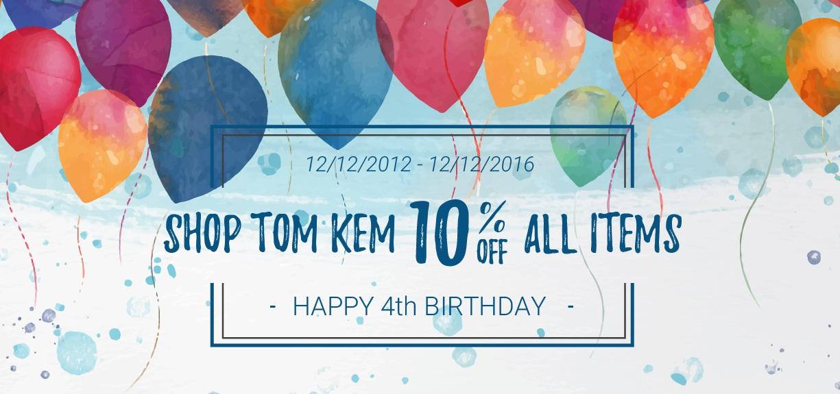 Mừng sinh nhật lần thứ 4 của shop Tom Kem