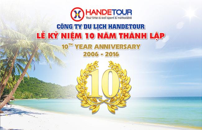 kỷ niệm 10 năm du lịch Handetour