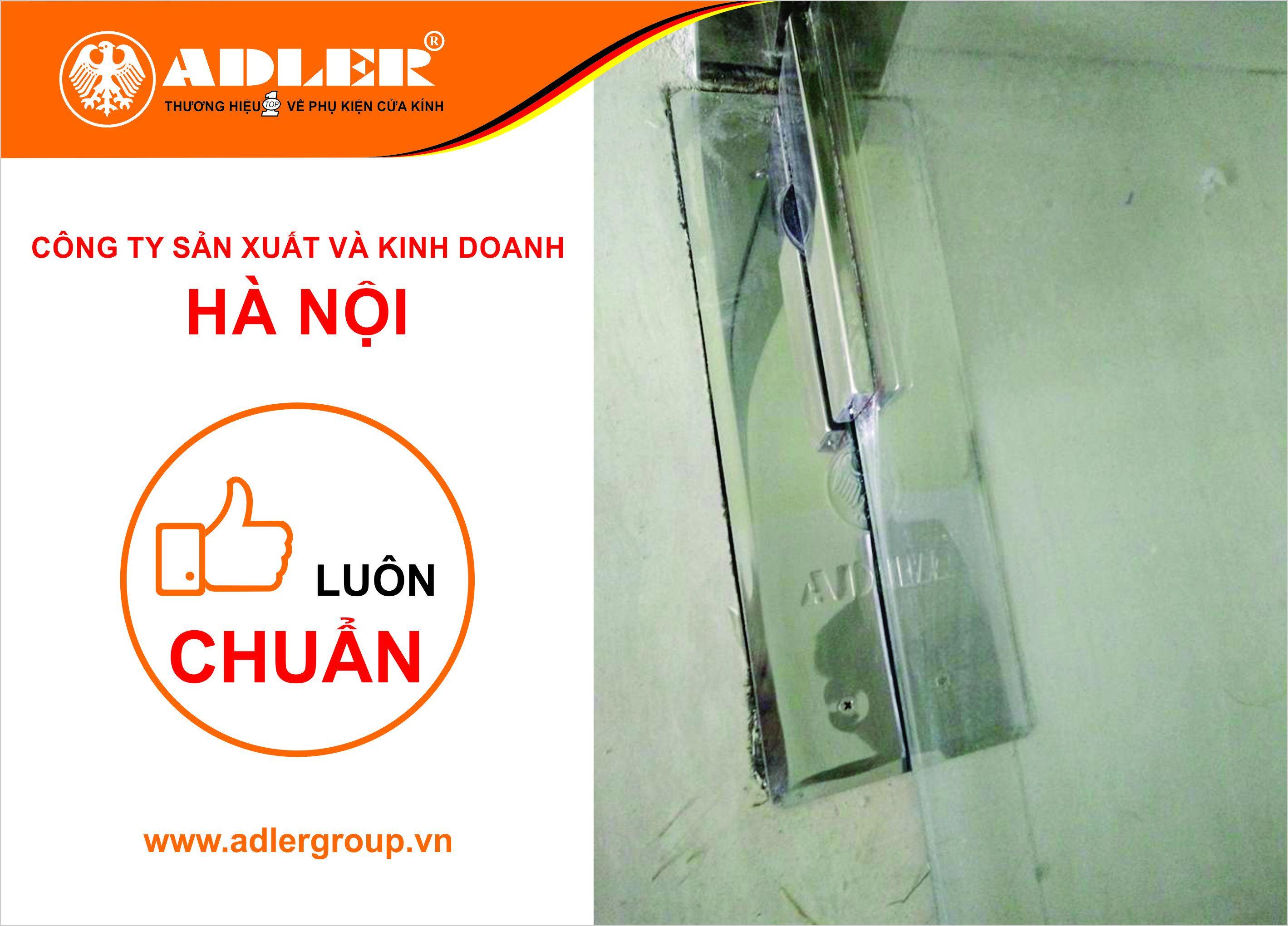 Công ty sản xuất và kinh doanh Hà Nội luôn chuẩn cùng bản lề sàn Adler