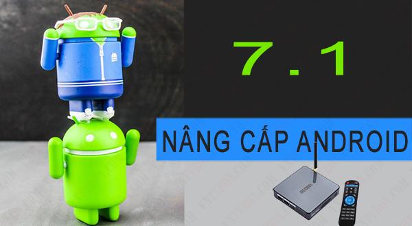 update android 6 lên 7 dành cho mecool bb2 pro