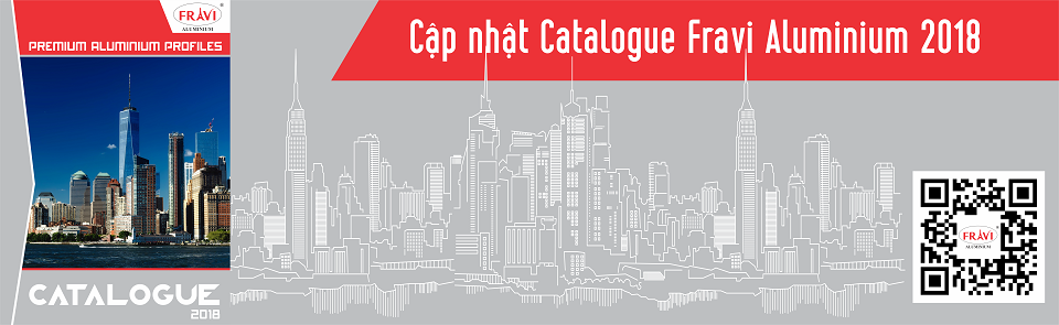 Cập nhật Catalogue Fravi Aluminium 2018