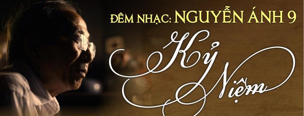 Đêm nhạc Nguyễn Ánh 9