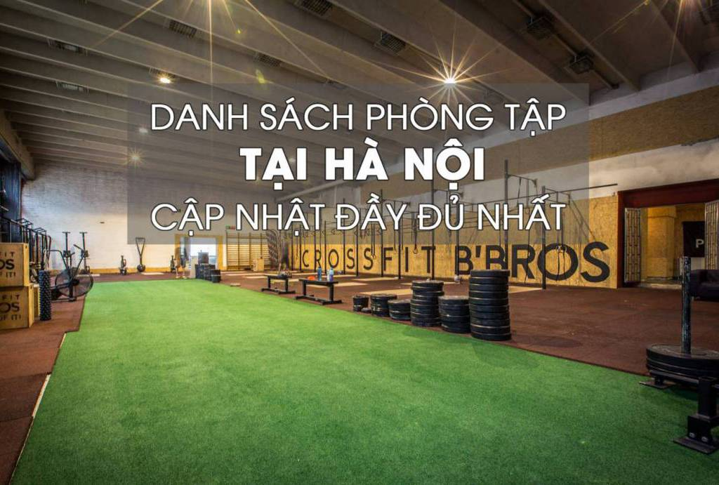 danh sách các phòng tập Gym tại Hà Nội