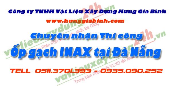 Chuyên nhận Thi công ốp lát gạch INAX tại Đà Nẵng