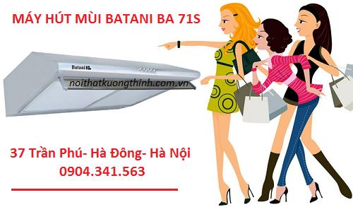 Địa chỉ bán máy hút mùi Batani BA 71S giá rẻ