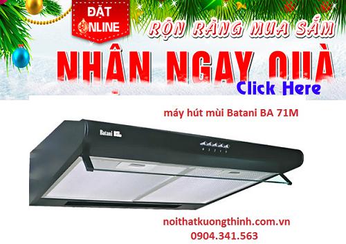 Địa chỉ bán máy hút mùi Batani BA 71M giá rẻ