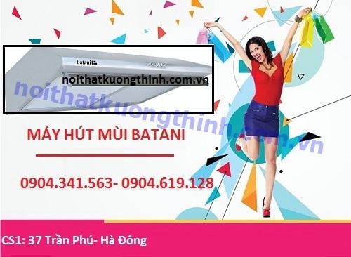 Địa chỉ bán máy hút mùi Batani giá rẻ nhất