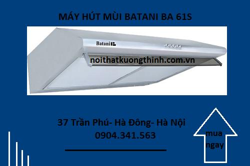 Xuất xứ của máy hút mùi Batani BA 61S