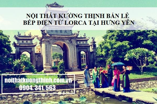 địa chỉ mua bếp điện từ Lorca tại Hưng Yên