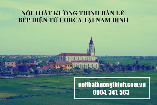 địa chỉ mua bếp điện từ Lorca tại Nam Định
