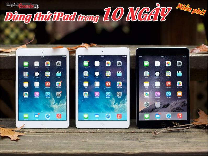 Dùng thử miễn phí 10 ngày các dòng iPad