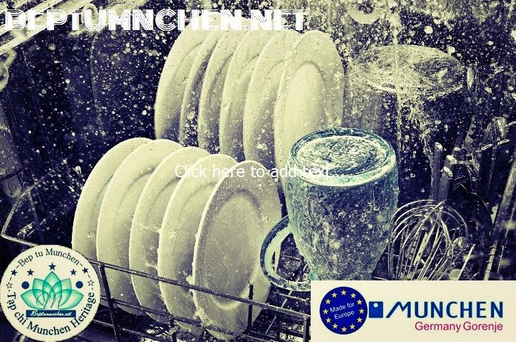 Máy rửa bát Munchen an toàn, tiện lợi