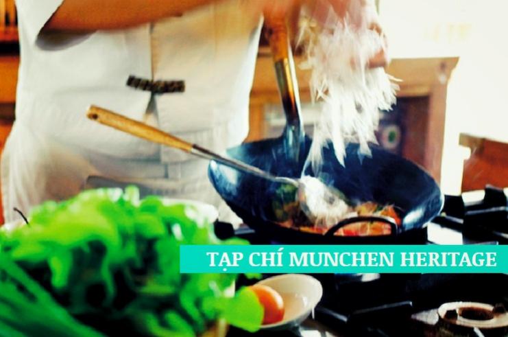 Món xào cần một nhiệt lượng lớn - tạp chí munchen heritage