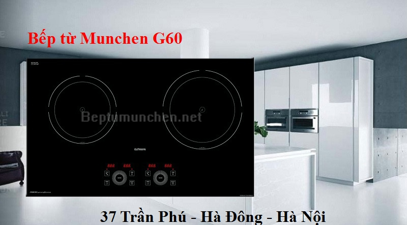 nên dùng bếp từ munchen g60
