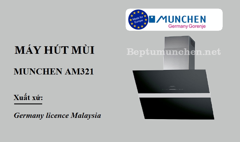 Máy hút mùi Munchen AM321 dùng tốt