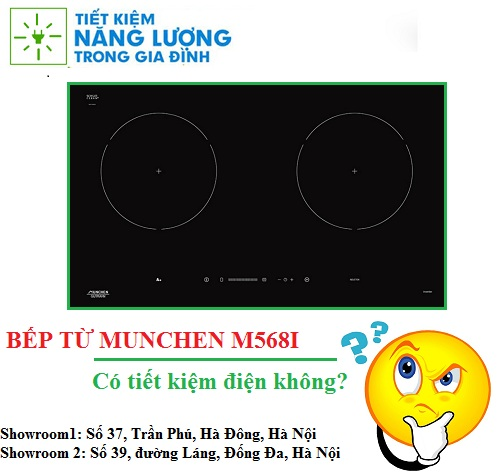 Bếp từ Munchen M568I có tiết kiệm điện không?