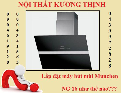 Cách lắp đặt máy hút mùi Munchen NG 16