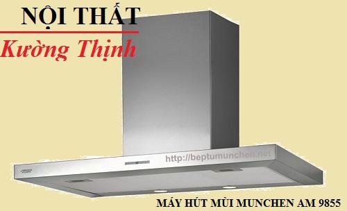 Chế độ hoạt động của máy hút mùi Munchen AM 9855