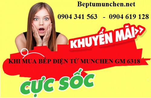 Bếp điện từ Munchen GM 6318 khuyến mại lớn mừng đại lễ