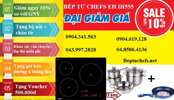Giá rẻ bất ngờ khi mua bếp từ Chefs EH IH555 trong tháng 9