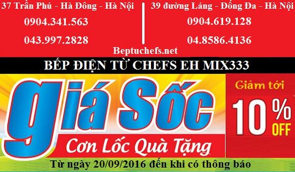 Khuyến mại chưa từng có khi mua bếp điện từ Chefs EH MIX333