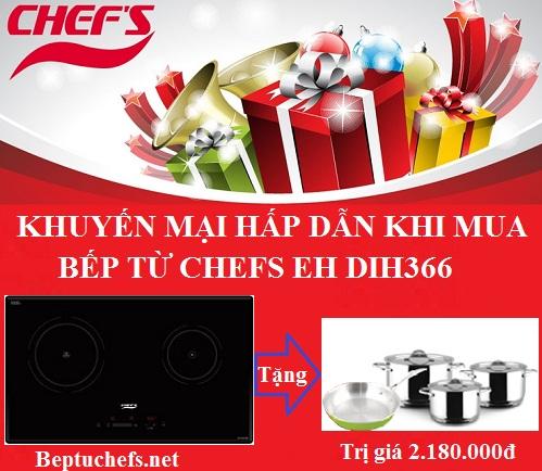 Khuyến mại hấp dẫn khi mua bếp từ Chefs EH DIH366