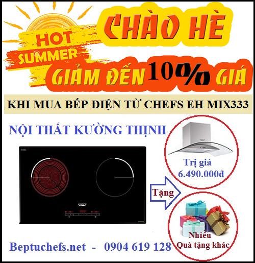Bùng nổ khuyến mãi chào hè 2017 cùng bếp điện từ Chefs EH MIX333
