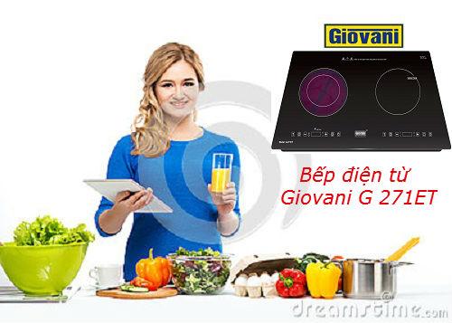 Tại sao nên sử dụng bếp điện từ Giovani G 271ET?