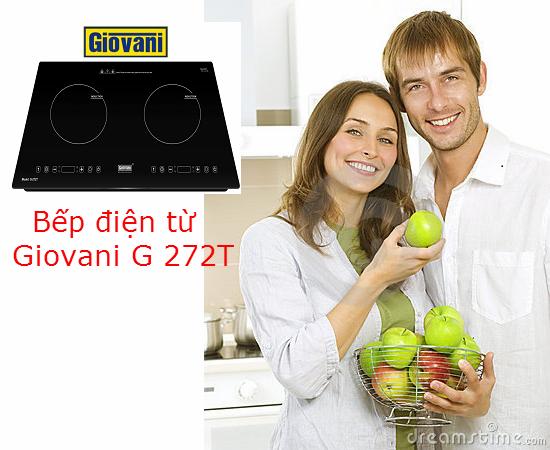 Đánh giá nhanh các tính năng hấp độc đáo của bếp từ Giovani G 272T