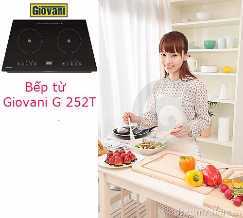 Bếp từ Giovani G 252T: Lựa chọn tuyệt vời dành cho không gian bếp