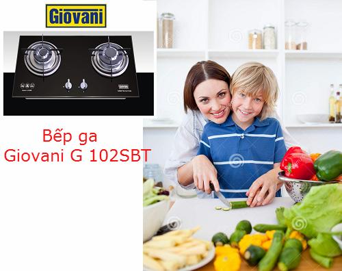 Đánh giá chi tiết các tiện ích nổi bật của bếp ga Giovani G 102SBT