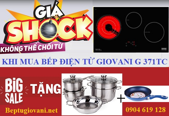 Bếp điện từ Giovani G 371TC khuyến mại lớn đầu năm