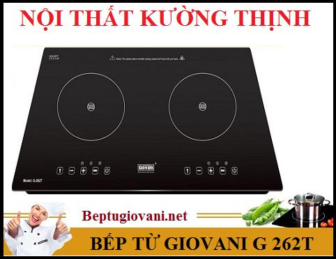 Địa chỉ bán bếp từ Giovani G 262T uy tín tại Hà Nội