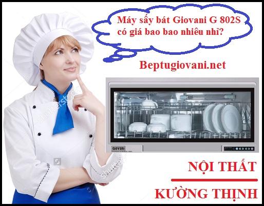 Máy sấy bát Giovani G 802S có giá bán bao nhiêu