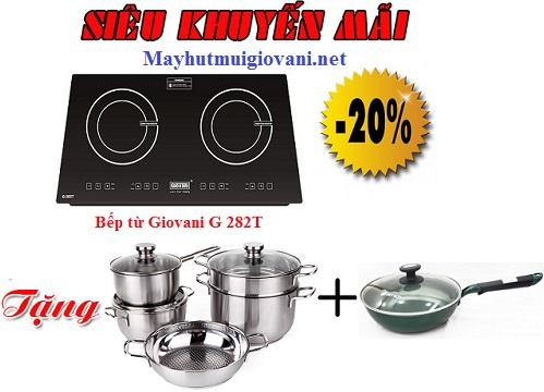 Khuyến mại lớn khi mua bếp từ Giovani G 282T